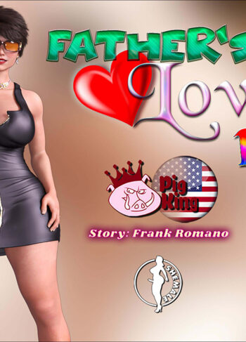 FATHERS LOVE PARTE 14 – Pig king